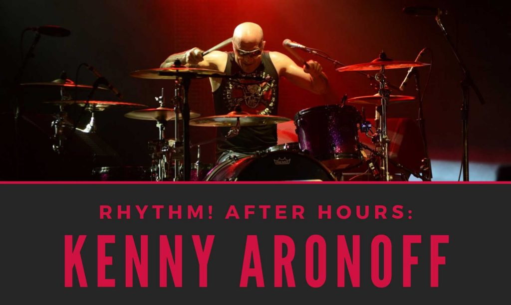 Rhythm! After Hours with Drumming Legend Kenny Aronoff Next Wednesday, September 18th